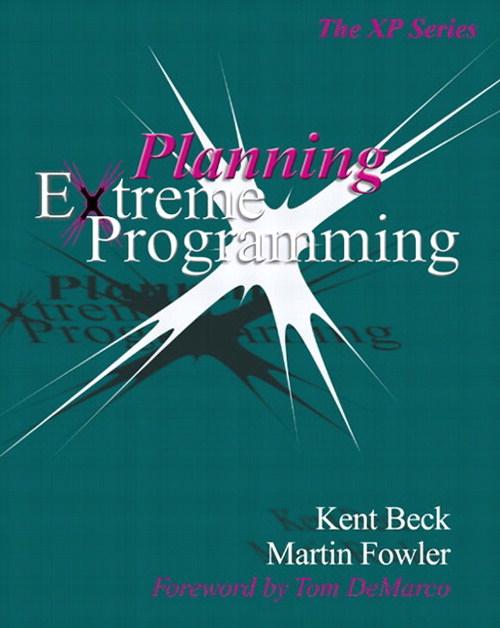 Planning Extreme Programming Martin Fowler